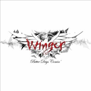 Winger - Better Days Comin' cover art