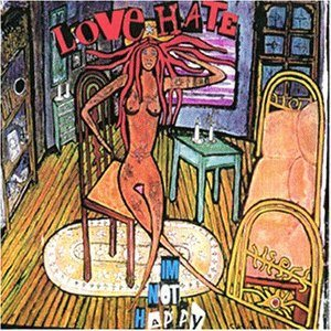 Love/Hate - I'm Not Happy cover art