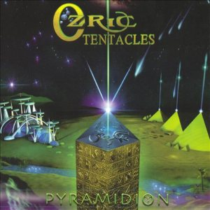 Ozric Tentacles - Pyramidion cover art