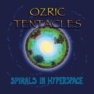 Ozric Tentacles - Spirals in Hyperspace cover art