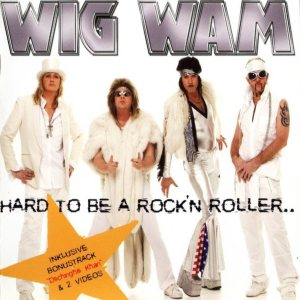Wig Wam - Hard to Be a Rock'n Roller.. cover art