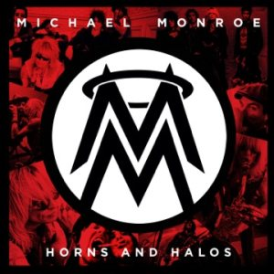 Michael Monroe - Horns and Halos cover art