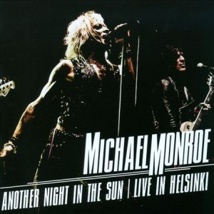 Michael Monroe - Another Night in the Sun: Live in Helsinki cover art