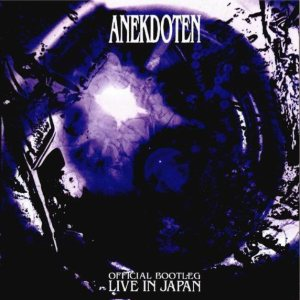 Anekdoten - Official Bootleg: Live in Japan cover art