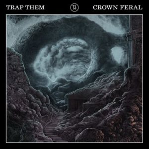 Trap Them - Crown Feral cover art