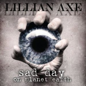 Lillian Axe - Sad Day on Planet Earth cover art