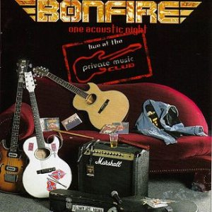 Bonfire - One Acoustic Night: Live at the Private Music Club cover art