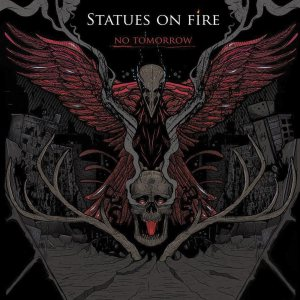 Statues On Fire - No Tomorrow cover art