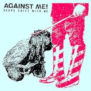 Against Me! - Shape Shift with Me cover art