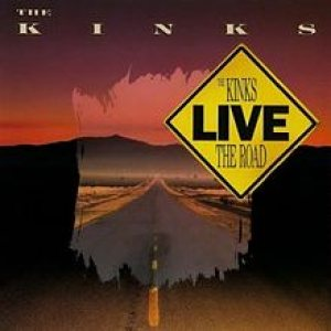 The Kinks - Live: the Road cover art