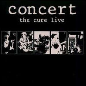 The Cure - Concert: the Cure Live cover art