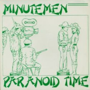 Minutemen - Paranoid Time cover art