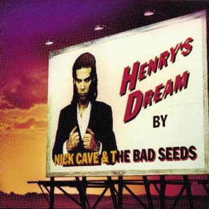 Nick Cave & The Bad Seeds - Henry's Dream cover art