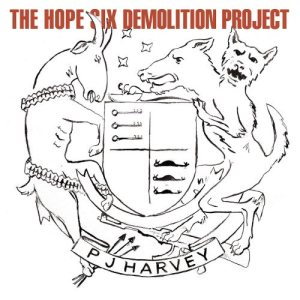 PJ Harvey - The Hope Six Demolition Project cover art