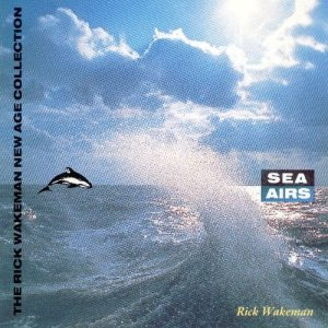 Rick Wakeman - Sea Airs cover art