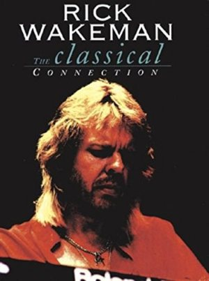 Rick Wakeman - The Classical Connection cover art