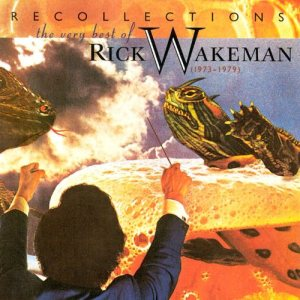 Rick Wakeman - Recollections: the Very Best of Rick Wakeman (1973-1979) cover art