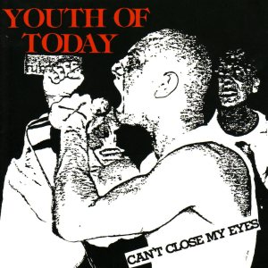 Youth of Today - Can't Close My Eyes cover art