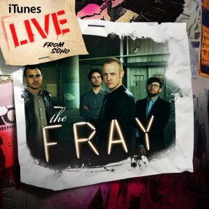 The Fray - iTunes Live from Soho cover art