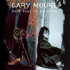 Gary Moore - Dark Days in Paradise cover art