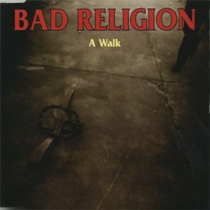 Bad Religion - A Walk cover art