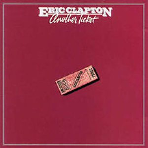 Eric Clapton - Another Ticket cover art