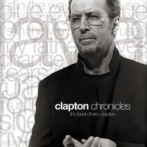 Eric Clapton - Clapton Chronicles: the Best of Eric Clapton cover art