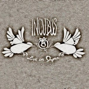 Incubus - Live in Japan 2004 cover art