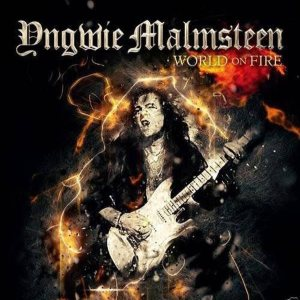 Yngwie Malmsteen - World on Fire cover art