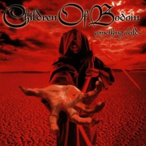 Children of Bodom - Something Wild cover art