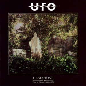 UFO - Headstone Live At Hammersmith 1983 cover art