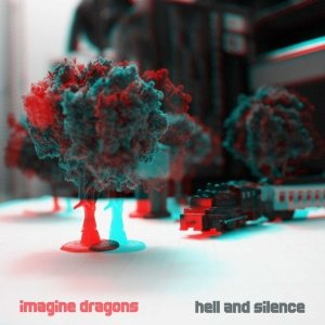 Imagine Dragons - Hell and Silence cover art