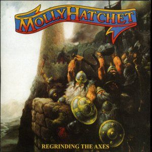 Molly Hatchet - Regrinding The Axes cover art