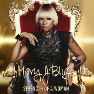 Mary J. Blige - Strength of a Woman cover art