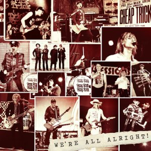 Cheap Trick - We're All Alright! cover art