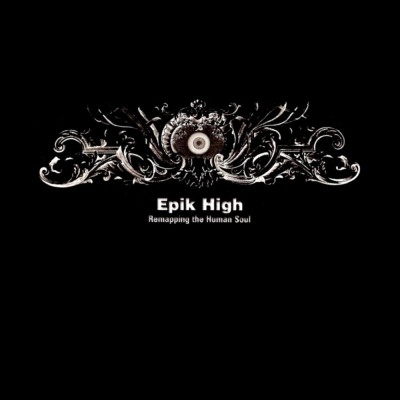 Epik High - Remapping the Human Soul cover art