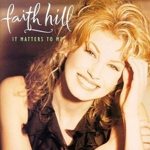 Faith Hill - It Matters to Me cover art