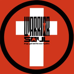 Warrior Soul - Drugs, God & the New Republic cover art