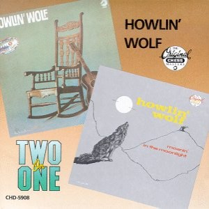 Howlin' Wolf - Howlin' Wolf / Moanin' in the Moonlight cover art
