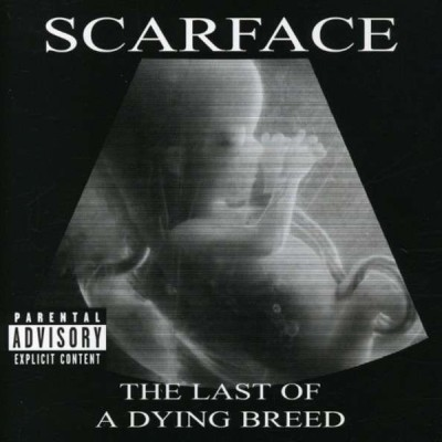 Scarface - The Last of a Dying Breed cover art