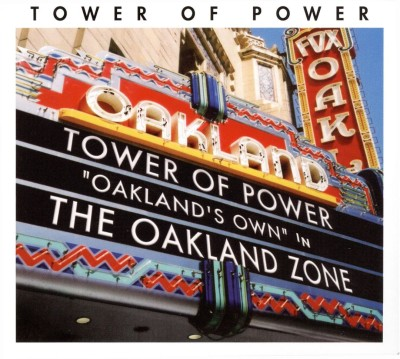 Tower of Power - The Oakland Zone cover art