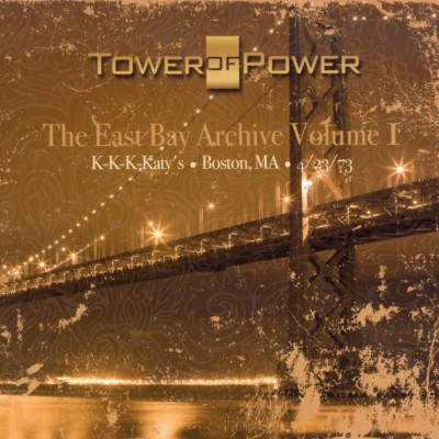 Tower of Power - The East Bay Archive, Vol. 1 cover art