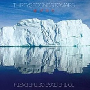 30 Seconds to Mars - To the Edge of the Earth cover art