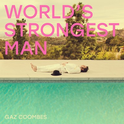 Gaz Coombes - World's Strongest Man cover art