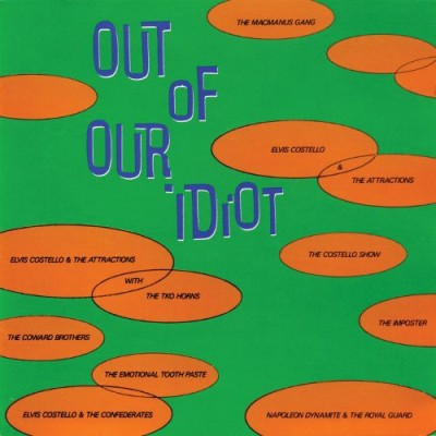 Elvis Costello - Out of Our Idiot cover art