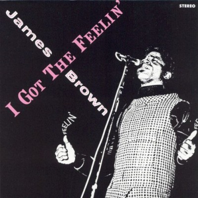 James Brown - I Got the Feelin' cover art