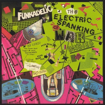 Funkadelic - The Electric Spanking of War Babies cover art