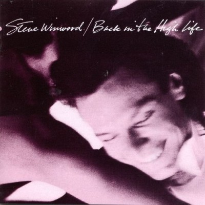 Steve Winwood - Back in the High Life cover art