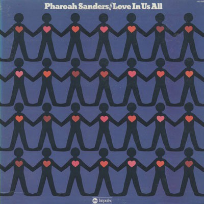 Pharoah Sanders - Love in Us All cover art