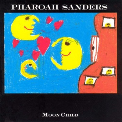 Pharoah Sanders - Moon Child cover art